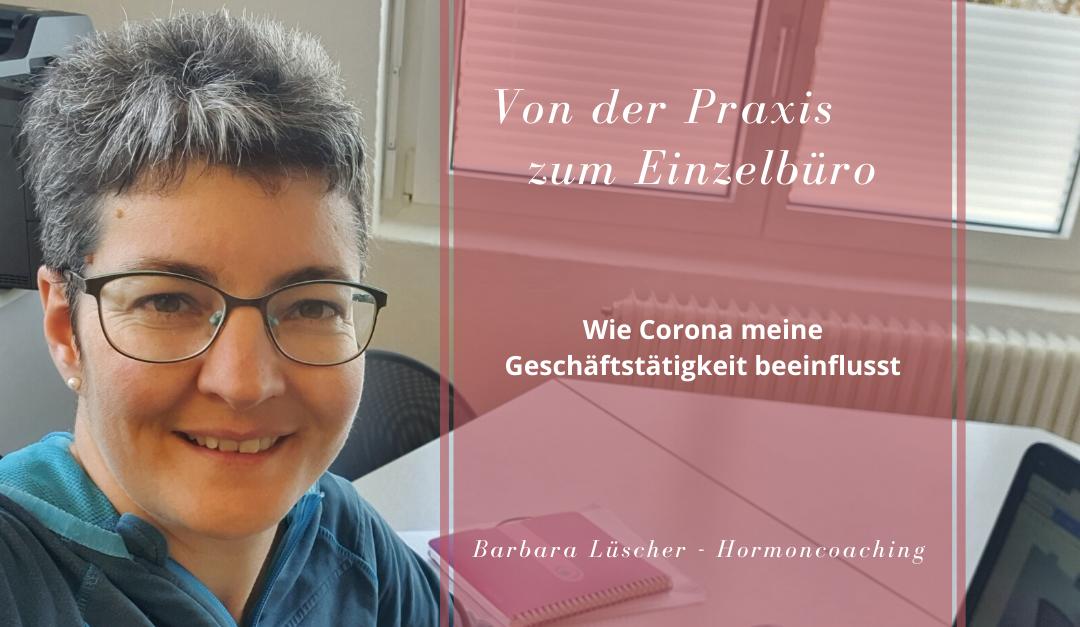 Praxis und Corona wie ich jetzt online arbeite