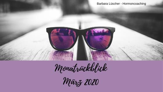 Mein Monatsrückblick auf März 2020